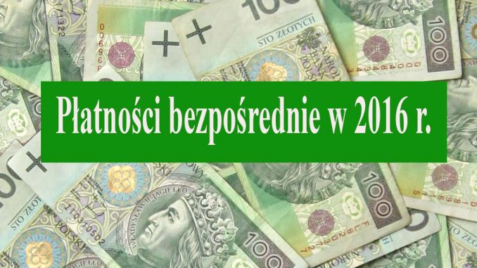 Płatności bezpośrednie w 2016 r